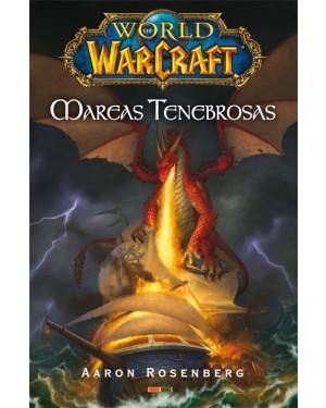 WORLD OF WARCRAFT: MAREAS TENEBROSAS