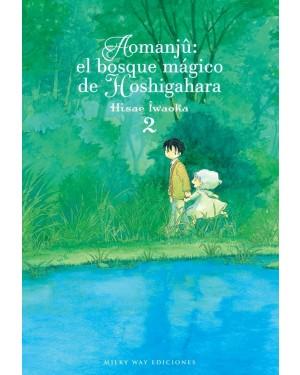AOMANJÛ: EL BOSQUE MÁGICO DE HOSHIGAHARA 02   (de 05)