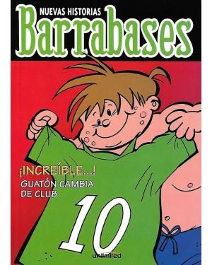 BARRABASES:  ¡ INCREÍBLE...! GUATÓN CAMBIA DE CLUB