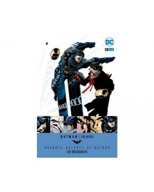 Grandes Autores de BATMAN: ED BRUBAKER. SIN MIEDO