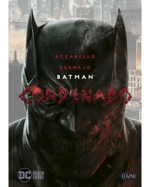 BATMAN: CONDENADO   (Ovni Press - Black label)