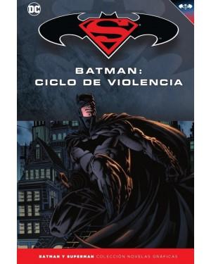 BATMAN Y SUPERMAN - colección novelas gráficas 24: BATMAN: CICLO DE VIOLENCIA