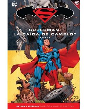 BATMAN Y SUPERMAN - colección novelas gráficas 39: SUPERMAN: LA CAÍDA DE CAMELOT PARTE 1