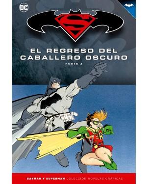 BATMAN Y SUPERMAN - colección novelas gráficas 06: EL REGRESO DEL CABALLERO OSCURO PARTE 02