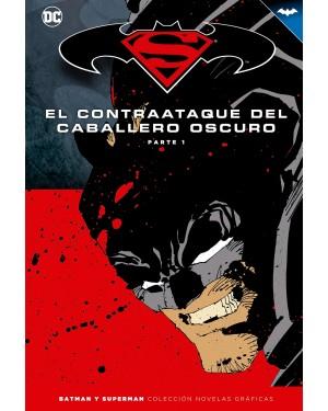 BATMAN Y SUPERMAN - colección novelas gráficas 09: EL CONTRAATAQUE DEL CABALLERO OSCURO 01