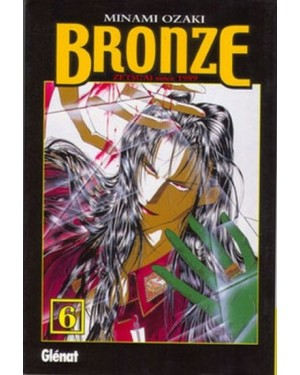 BRONZE, ZETSUAI SINCE 1989  #06