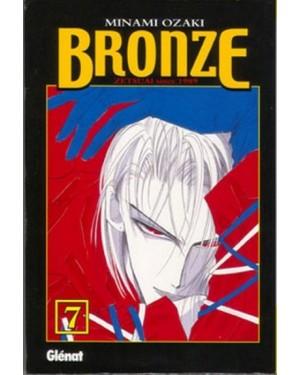 BRONZE, ZETSUAI SINCE 1989  #07
