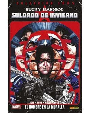 Colección 100% Marvel: BUCKY BARNES, SOLDADO DEL INVIERNO 01:  EL HOMBRE EN LA MURALLA