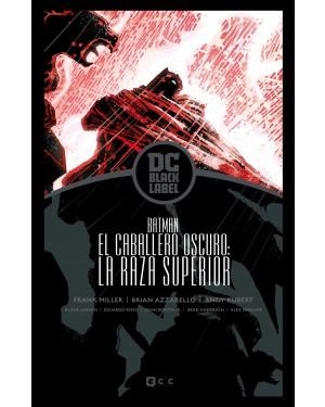 BATMAN: EL CABALLERO OSCURO - LA RAZA SUPERIOR (Edición DC Black Label)