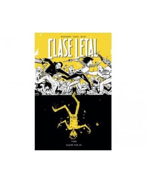 CLASE LETAL 04: MUERE POR MÍ