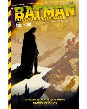 BATMAN: RUTA A TIERRA DE NADIE 01   (de 02)