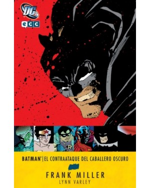 Grandes autores de BATMAN: FRANK MILLER: BATMAN - EL CONTRAATAQUE DEL CABALLERO OSCURO
