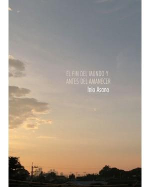 EL FIN DEL MUNDO Y ANTES DEL AMANECER     (NÚMERO ÚNICO)