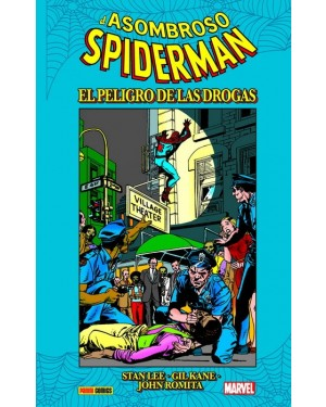 Especiales Marvel:  EL ASOMBROSO SPIDERMAN: EL PELIGRO DE LAS DROGAS