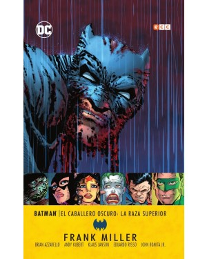 Grandes autores de Batman: FRANK MILLER - CABALLERO OSCURO III: LA RAZA SUPERIOR