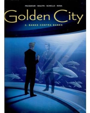 GOLDEN CITY 02:  BANKS CONTRA BANKS