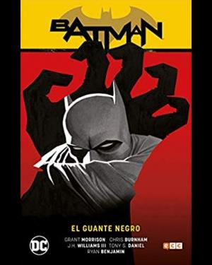 BATMAN SAGA (batman r.i.p. parte 1): EL GUANTE NEGRO