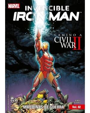 INVENCIBLE IRON MAN 02:  MÁQUINAS DE GUERRA  (camino a Civil War II )
