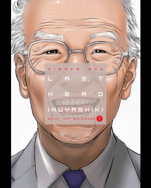 LAST HERO INUYASHIKI 01  (de 10)