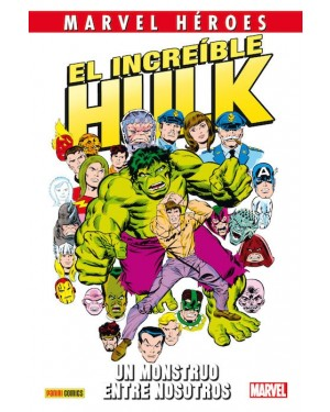 Marvel héroes 63: EL INCREIBLE HULK. UN MONSTRUO ENTRE NOSOTROS
