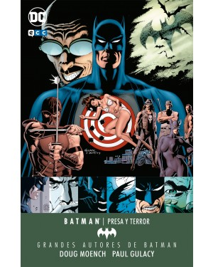 Grandes autores de BATMAN: DOUG MOENCH Y PAUL GULACY – PRESA Y TERROR