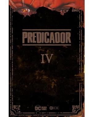 PREDICADOR: EDICIÓN DELUXE - LIBRO CUATRO