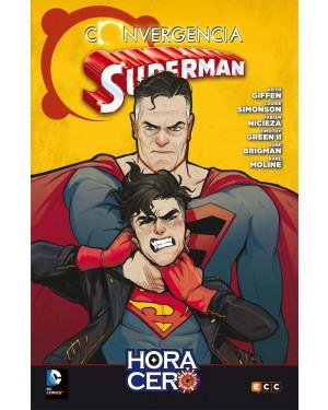 SUPERMAN CONVERGE EN HORA CERO