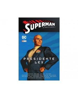 SUPERMAN: EL NUEVO MILENIO 04. PRESIDENTE LEX