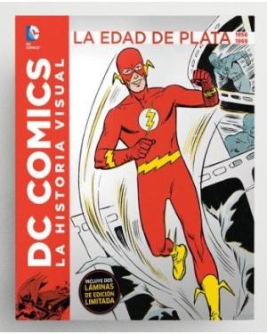 DC COMICS: LA HISTORIA VISUAL. LA EDAD DE ORO 1956 A 1969