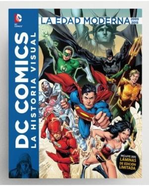 DC COMICS: LA HISTORIA VISUAL. LA EDAD DE ORO 2005 A 2015
