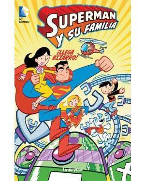 SUPERMAN Y SU FAMILIA 01:  ¡¡LLEGA BIZARRO!!