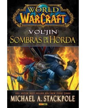 WORLD OF WARCRAFT: VOL'JIN SOMBRAS DE LA HORDA